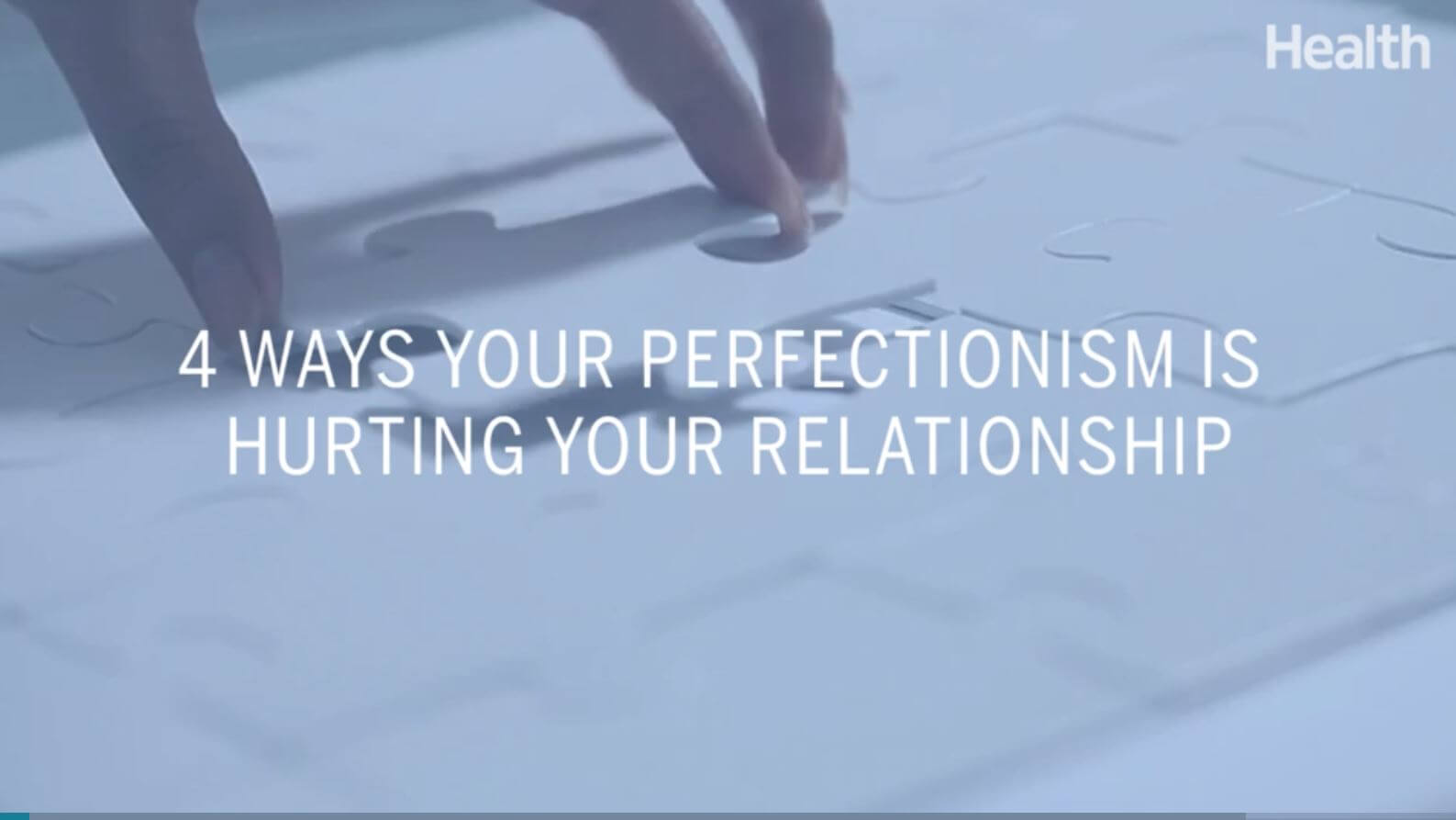 4 Ways Your Perfectionism Is Hurting Your Relationship
